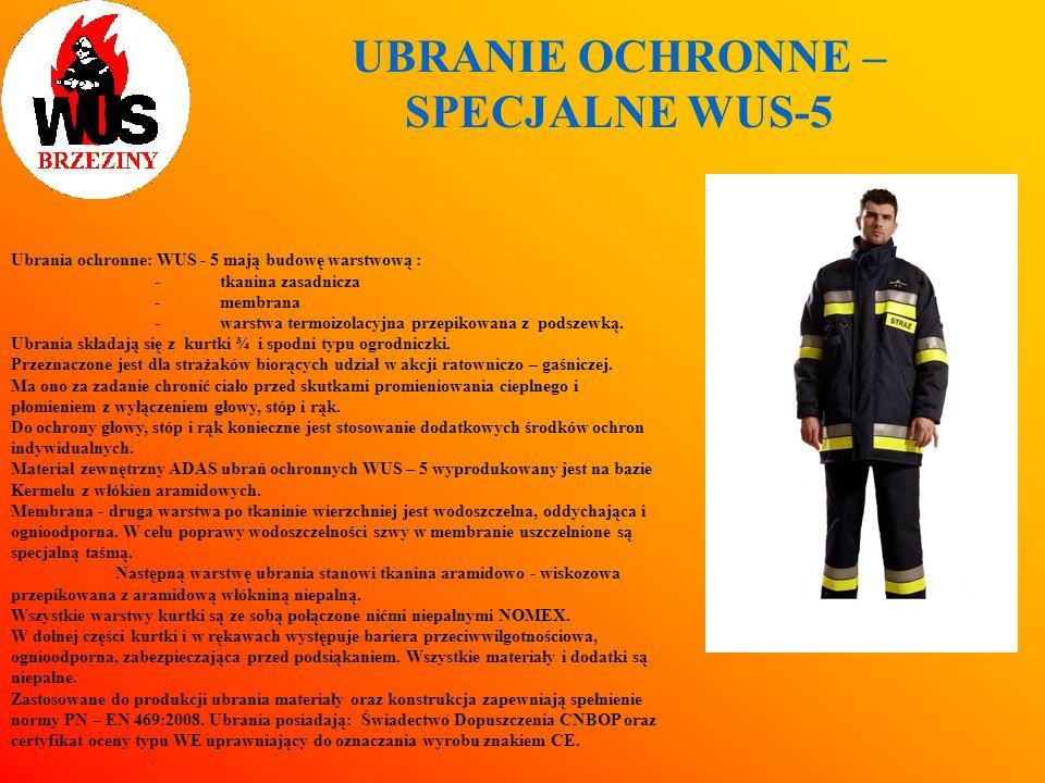 UBRANIE OCHRONNE – SPECJALNE WUS-5 Ubrania ochronne: WUS - 5 mają budowę warstwową : - tkanina zasadnicza -membrana -warstwa termoizolacyjna przepikow