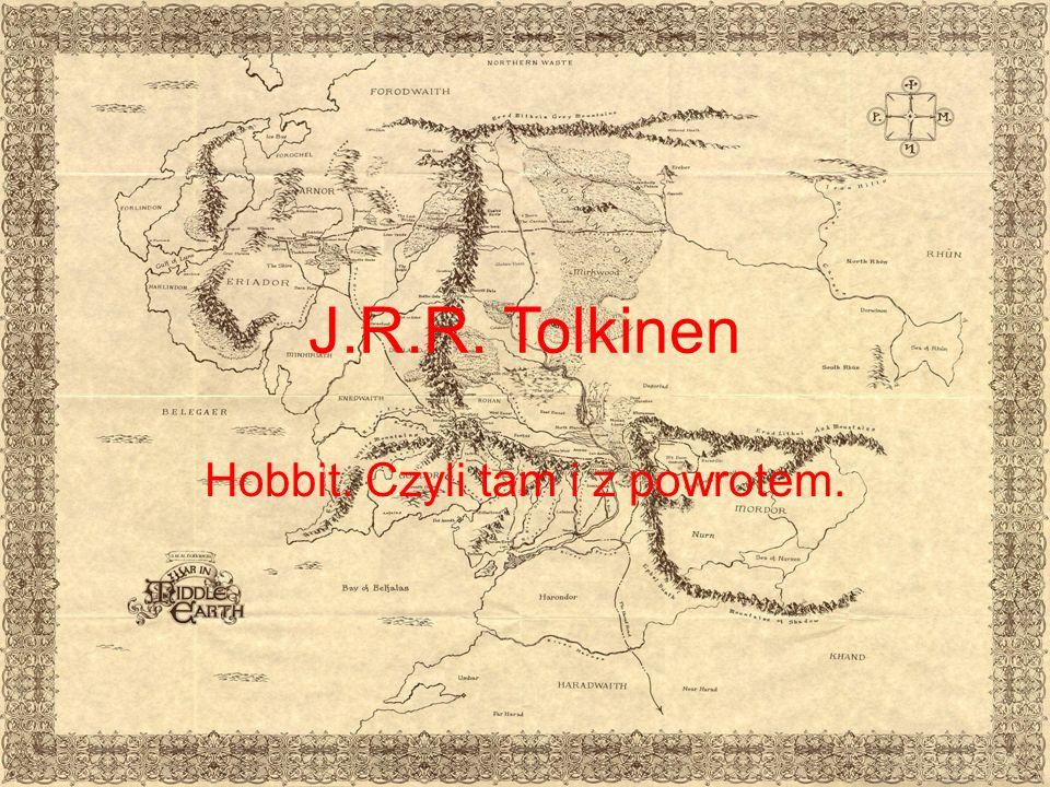 J.R.R. Tolkinen Hobbit. Czyli tam i z powrotem.