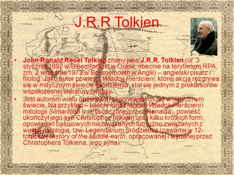 J.R.R Tolkien John Ronald Reuel Tolkien znany jako J.R.R.