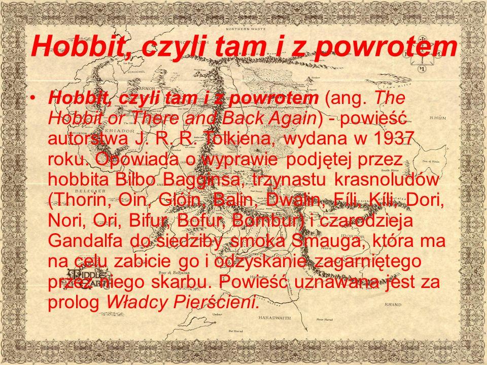 Hobbit, czyli tam i z powrotem Hobbit, czyli tam i z powrotem (ang.