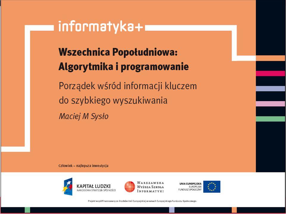 Algorytm Min – demo Demonstracja przeszukiwania od lewej do prawej: informatyka + 22