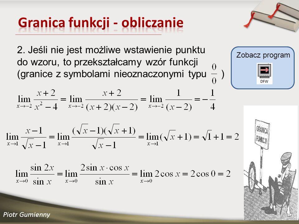 Piotr Gumienny Zobacz program 2.