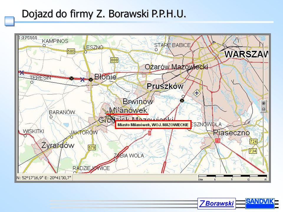 Dojazd do firmy Z. Borawski P.P.H.U.