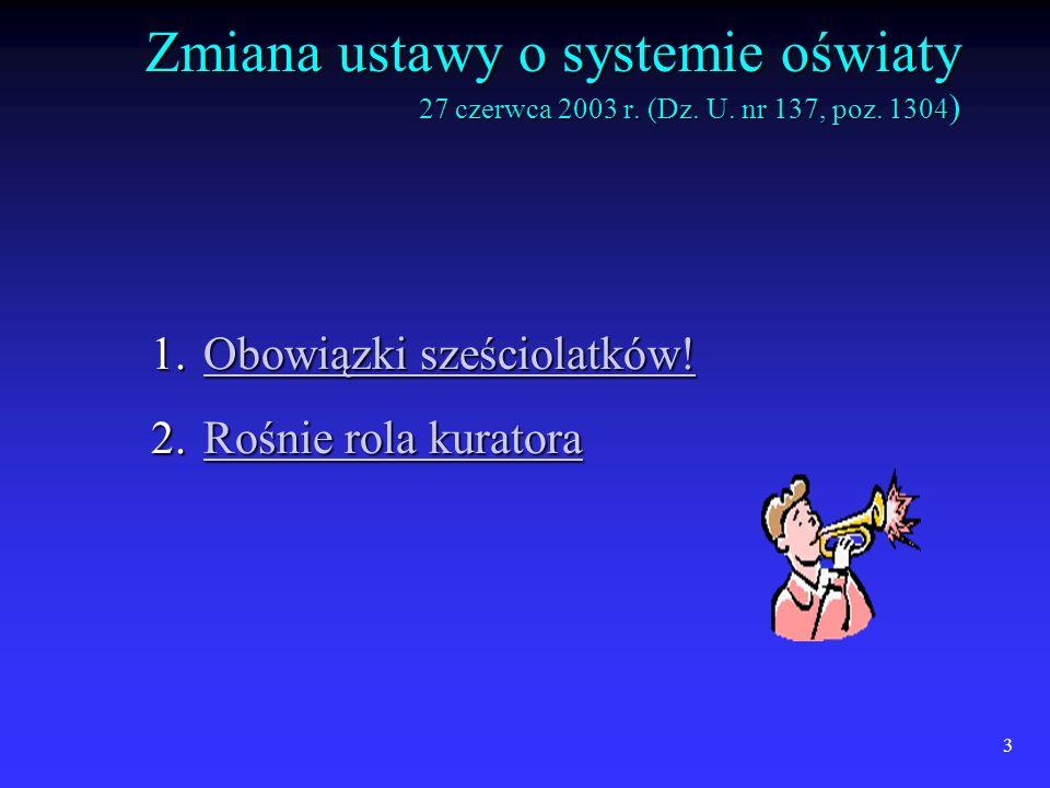 3 Zmiana ustawy o systemie oświaty 27 czerwca 2003 r.