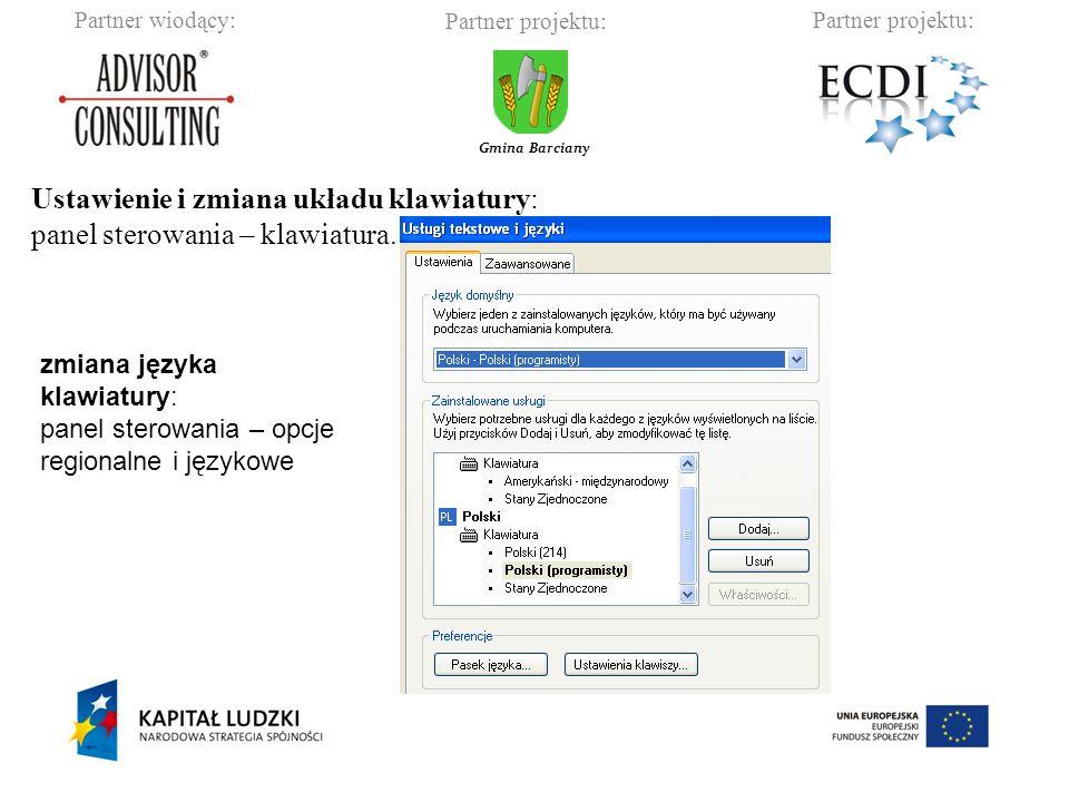 Partner wiodący:Partner projektu: Gmina Barciany Ustawienie i zmiana układu klawiatury: panel sterowania – klawiatura.