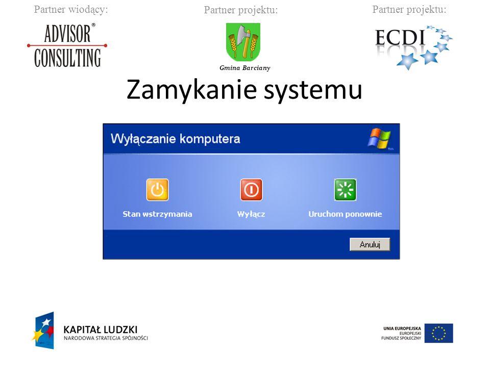 Partner wiodący:Partner projektu: Gmina Barciany Zamykanie systemu