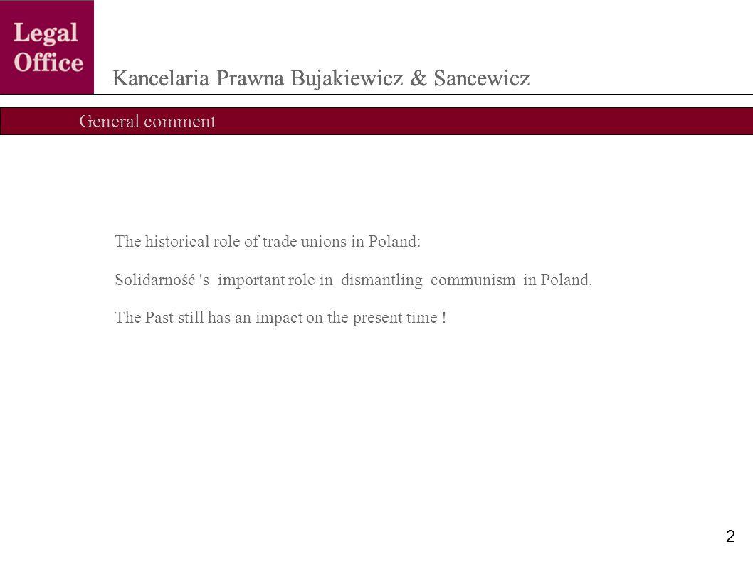 Collective labour disputes Kancelaria Prawna Bujakiewicz & Sancewicz 13