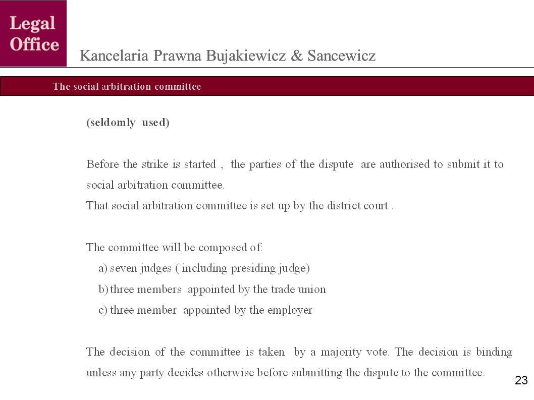 The social arbitration committee Kancelaria Prawna Bujakiewicz & Sancewicz 23