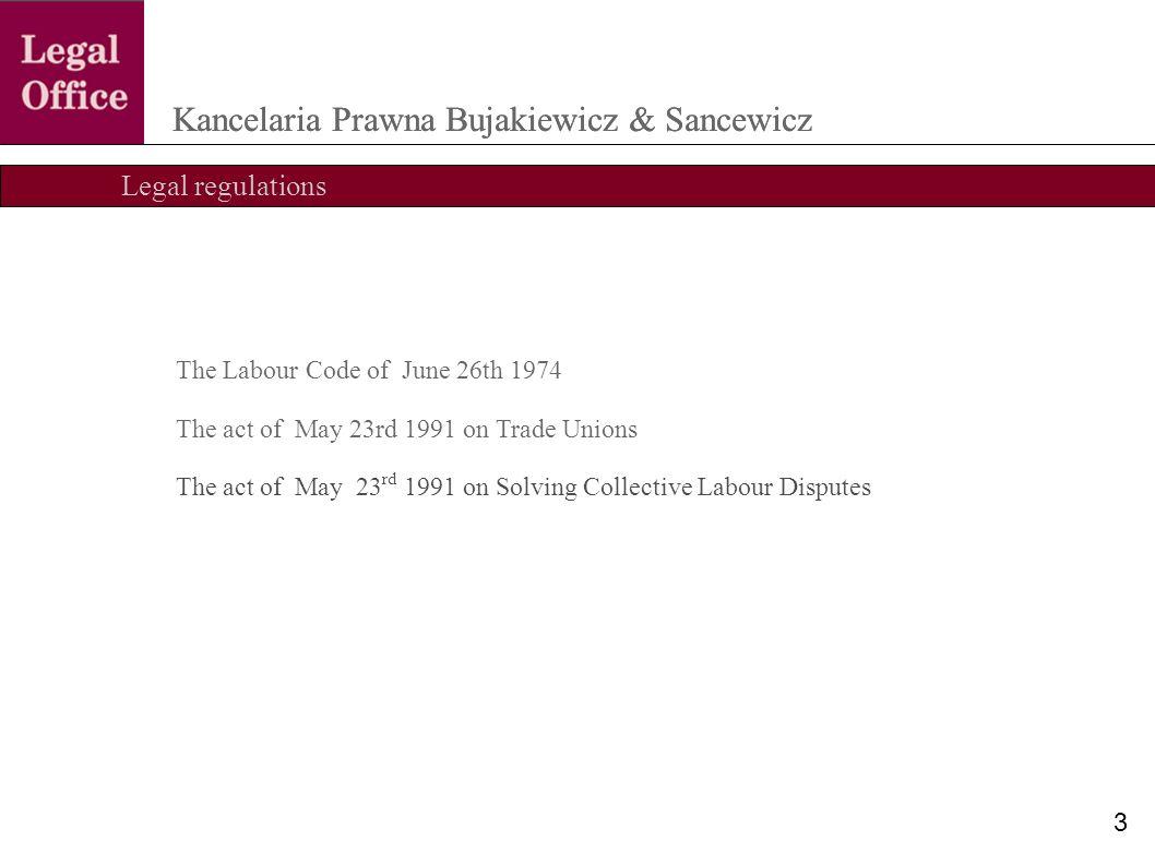 The stages in collective labour disputes Kancelaria Prawna Bujakiewicz & Sancewicz 14