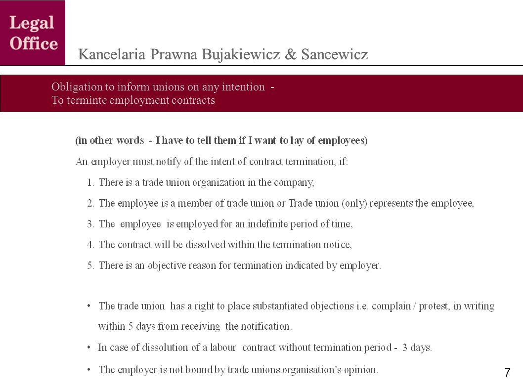 Obligation to inform unions on any intention - To terminte employment contracts Kancelaria Prawna Bujakiewicz & Sancewicz 7