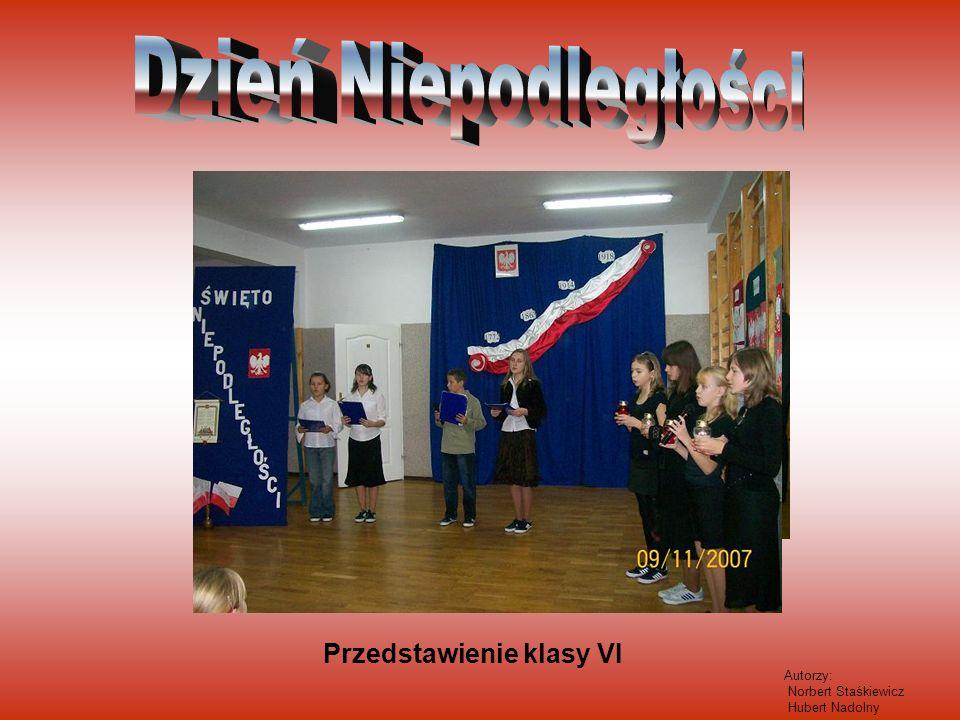 Przedstawienie klasy VI Autorzy: Norbert Staśkiewicz Hubert Nadolny