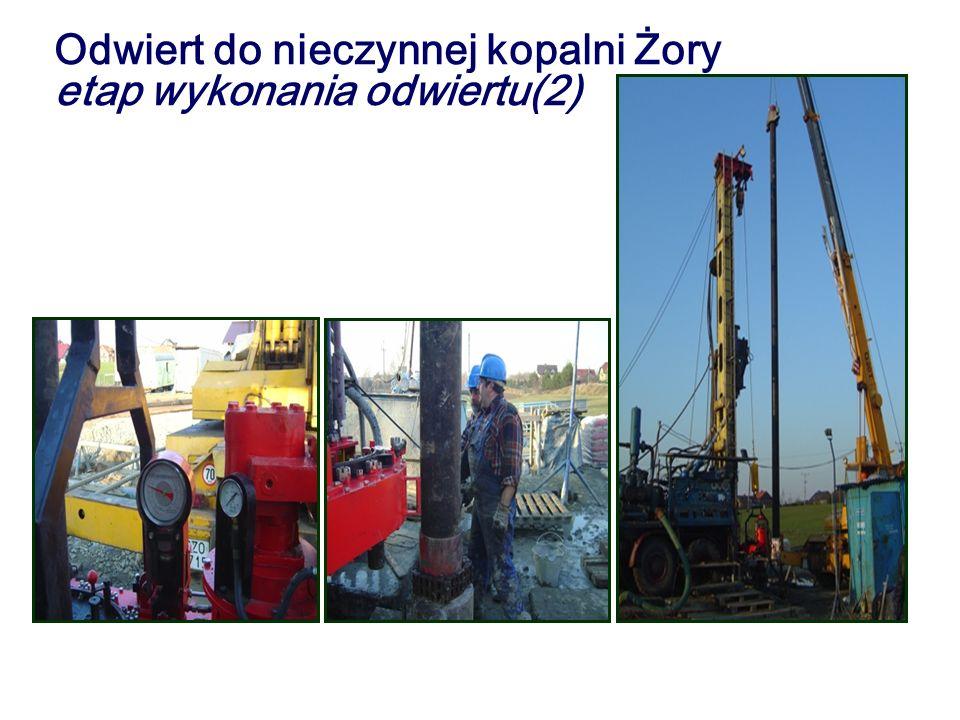 Odwiert do nieczynnej kopalni Żory etap wykonania odwiertu(2)