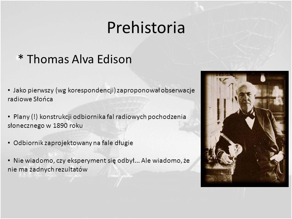 Prehistoria * Heinrich Hertz Popatrzył na Równania Maxwella i zobaczył fale Zaczął eksperymentować z wysyłaniem i odbieraniem fal EM 1886 – konstruuje