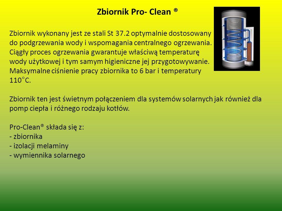Zbiornik Pro- Clean ® Zbiornik wykonany jest ze stali St 37.2 optymalnie dostosowany do podgrzewania wody i wspomagania centralnego ogrzewania. Ciągły