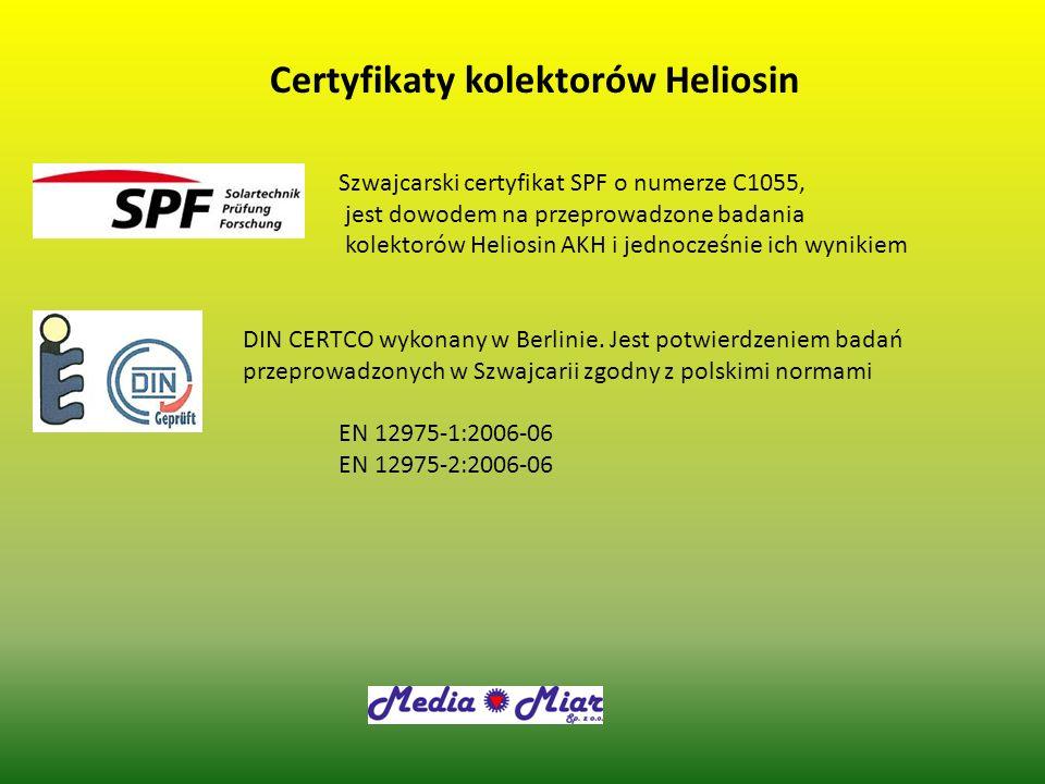 Certyfikaty kolektorów Heliosin Szwajcarski certyfikat SPF o numerze C1055, jest dowodem na przeprowadzone badania kolektorów Heliosin AKH i jednocześ