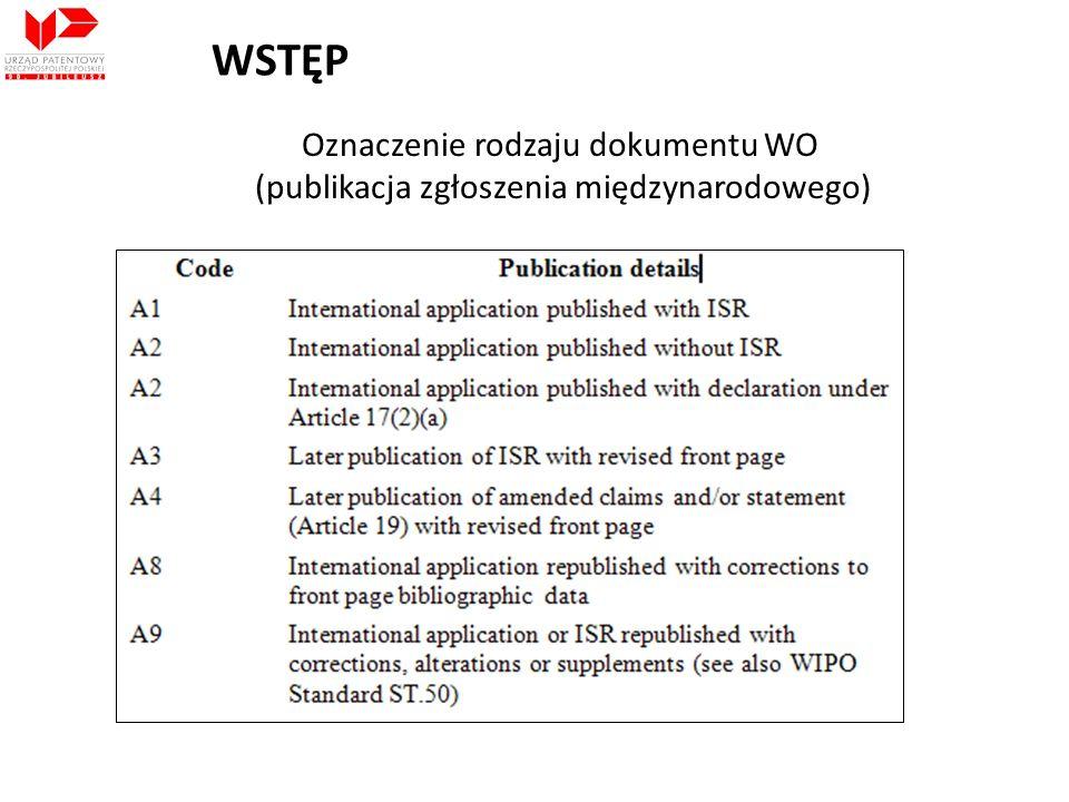 Oznaczenie rodzaju dokumentu WO (publikacja zgłoszenia międzynarodowego)