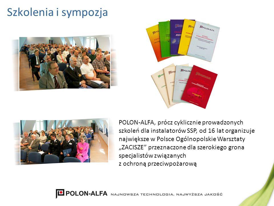Szkolenia i sympozja POLON-ALFA, prócz cyklicznie prowadzonych szkoleń dla instalatorów SSP, od 16 lat organizuje największe w Polsce Ogólnopolskie Wa