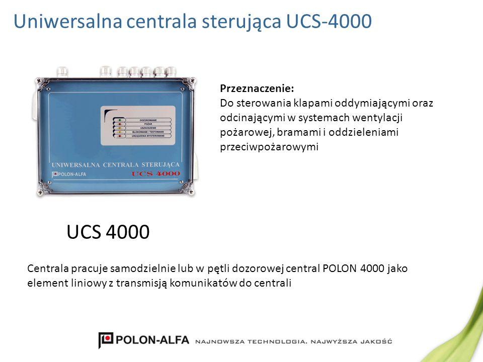 UCS 4000 Uniwersalna centrala sterująca UCS-4000 Przeznaczenie: Do sterowania klapami oddymiającymi oraz odcinającymi w systemach wentylacji pożarowej
