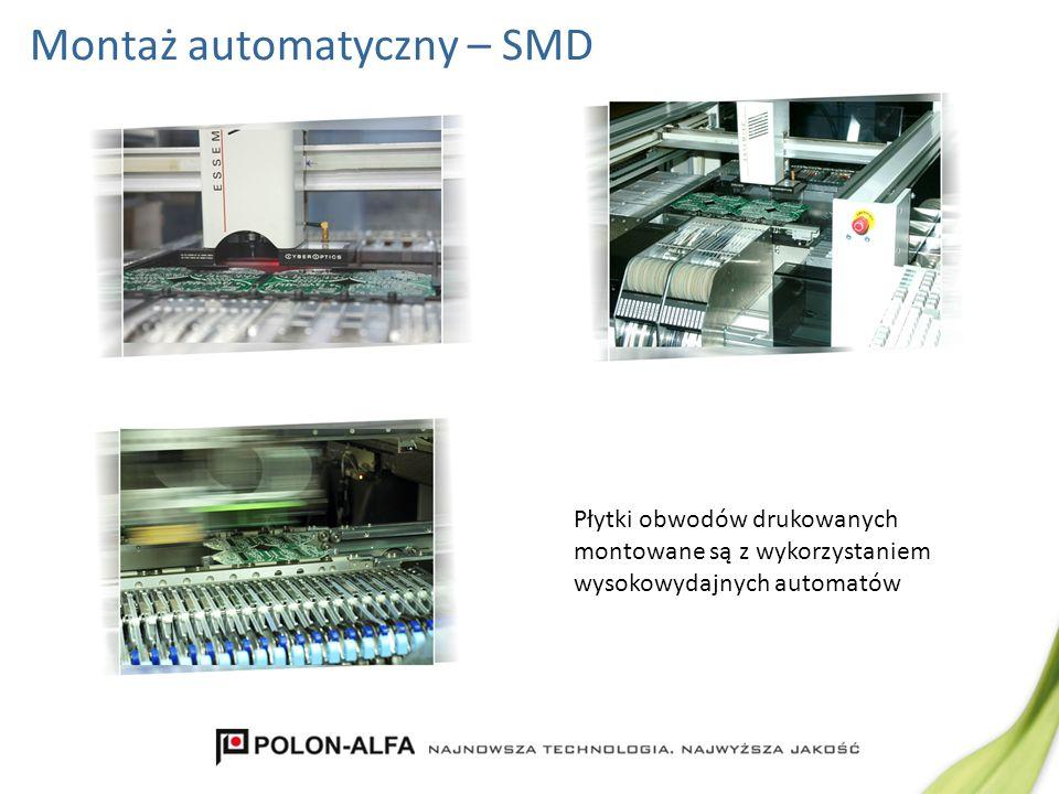 Montaż automatyczny - lutowanie Lutowanie bezołowiowe obwodów drukowanych odbywa się w cyklu automatycznym w specjalnych piecach