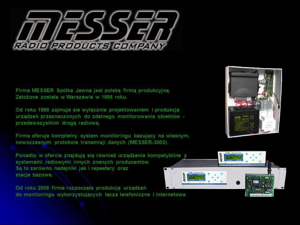 Firma MESSER Spółka Jawna jest polską firmą produkcyjną. Założona została w Warszawie w 1995 roku. Od roku 1999 zajmuje sie wyłącznie projektowaniem i