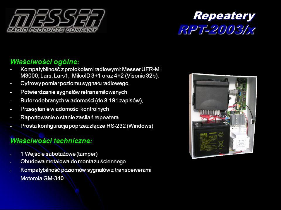 Właściwości ogólne: - -Kompatybilność z protokołami radiowymi: Messer UFR-M i M3000, Lars, Lars1, MilcolD 3+1 oraz 4+2 (Visonic 32b), - -Cyfrowy pomia