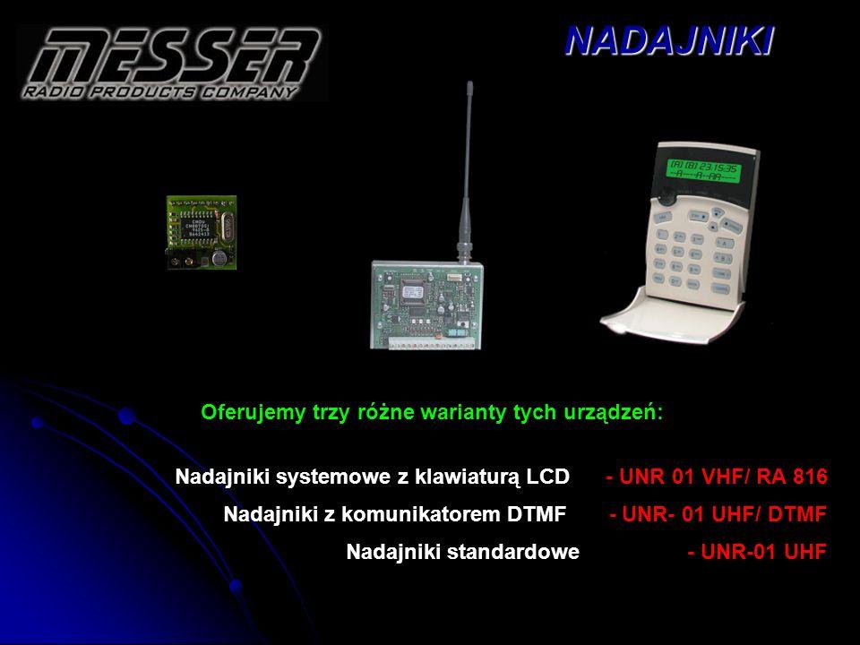 UNR 01 - VHF Nadajniki standardowe UNR 01 - VHF Właściwości ogólne: - - Proste programowanie poprzez złącze RS-232 Pcwszystkich parametrów (częstotliwość, kody raportów itd.) - - Obsługa dwóch numerów obiektów* - - Współpraca z dwoma stacjami monitoringu jednocześnie * - - Praca na dwóch dowolnych częstotliwościach * - - Funkcja prostej centrali alarmowej załączanej pilotem * Właściwości techniczne: - - 8 programowalnych wejść typu NO/NC - - Wejście włączania/wyłączania wbudowanej centralki alarmowej* - - Wyjście alarmowe do sterowania syreną* - - Układ ładowania akumulatora (nie potrzeba dodat.