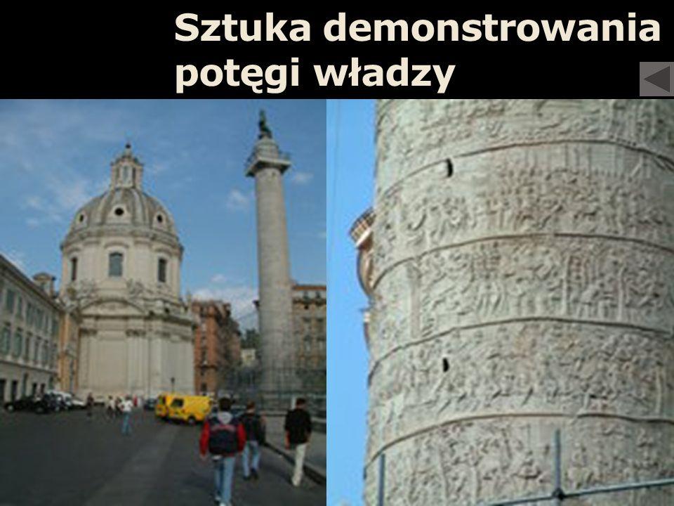 Architektura o symbolicznym znaczeniu i oddziaływaniu na masy Rzym Cezarów Sztuka demonstrowania potęgi władzy