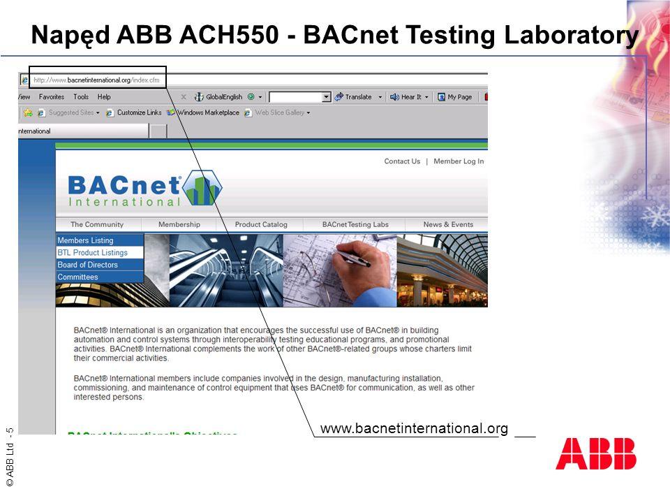 © ABB Ltd - 5 www.bacnetinternational.org Napęd ABB ACH550 - BACnet Testing Laboratory
