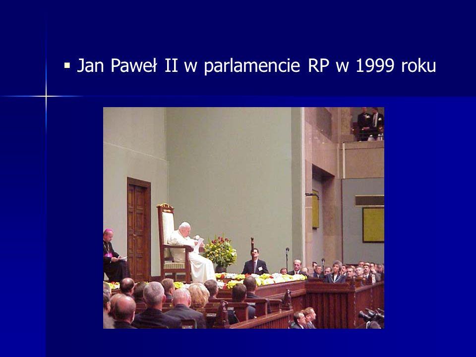 Jan Paweł II w parlamencie RP w 1999 roku