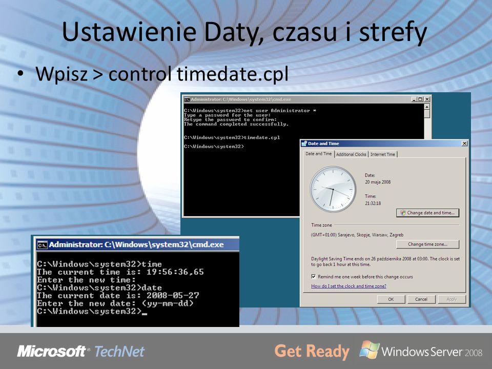 Ustawienie Daty, czasu i strefy Wpisz > control timedate.cpl