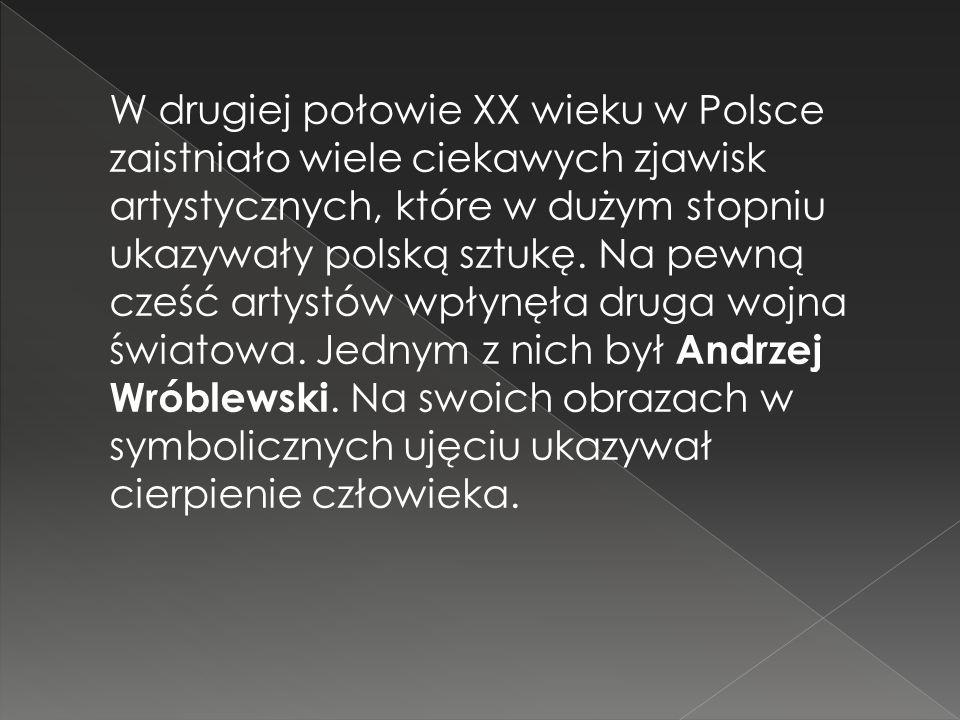 W drugiej połowie XX wieku w Polsce zaistniało wiele ciekawych zjawisk artystycznych, które w dużym stopniu ukazywały polską sztukę. Na pewną cześć ar
