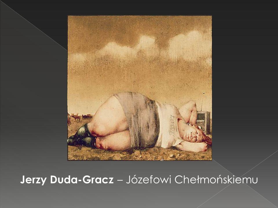 Jerzy Duda-Gracz – Józefowi Chełmońskiemu