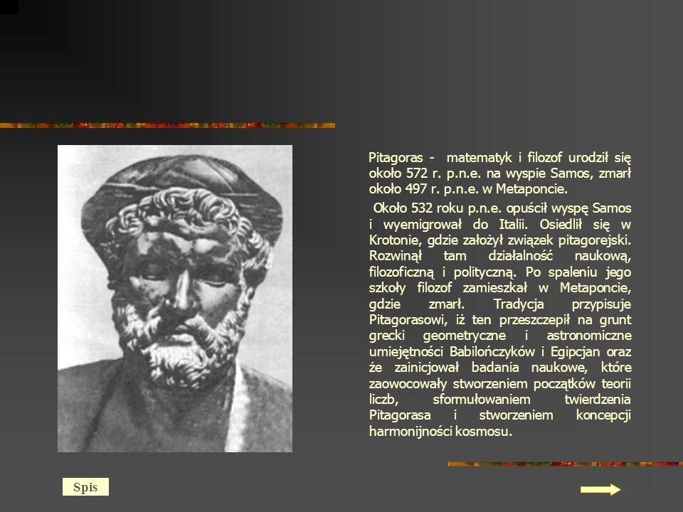 Pitagoras - matematyk i filozof urodził się około 572 r.