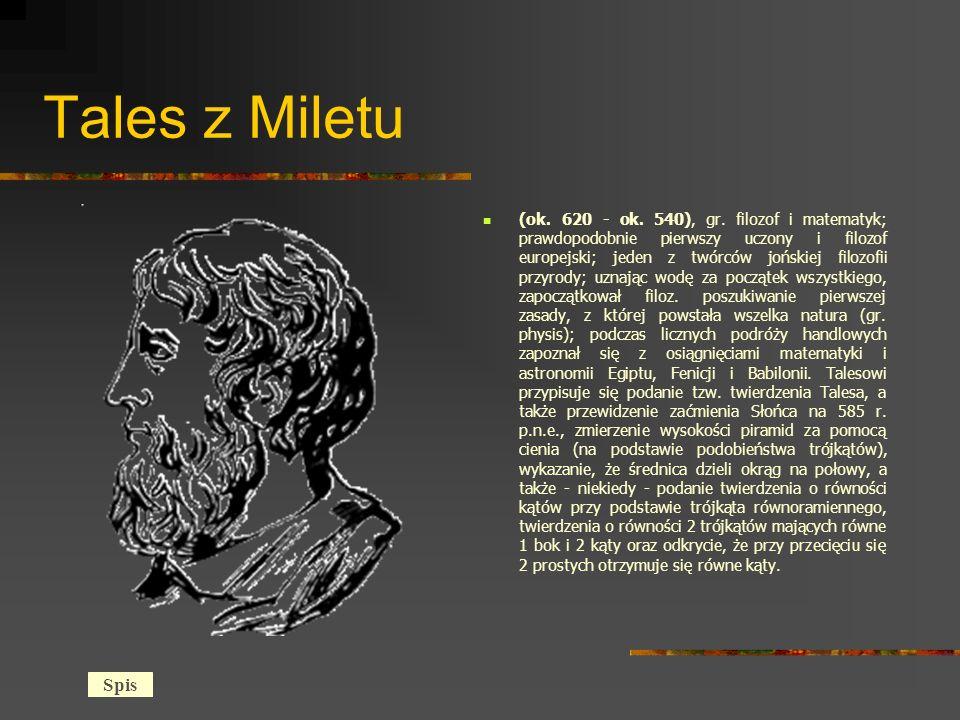 Tales z Miletu (ok.620 - ok. 540), gr.