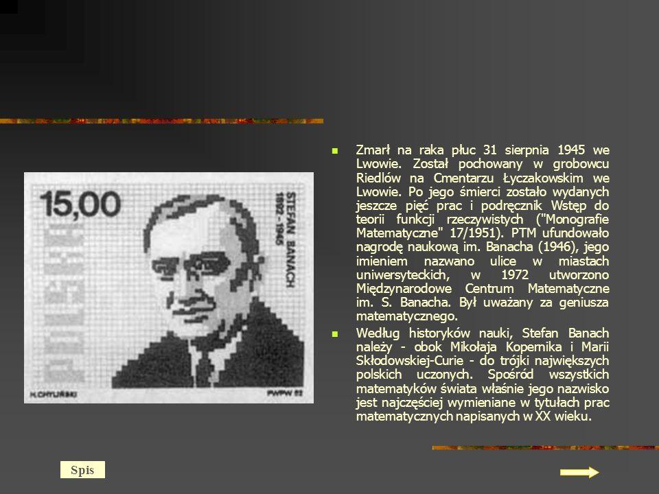 Zmarł na raka płuc 31 sierpnia 1945 we Lwowie.