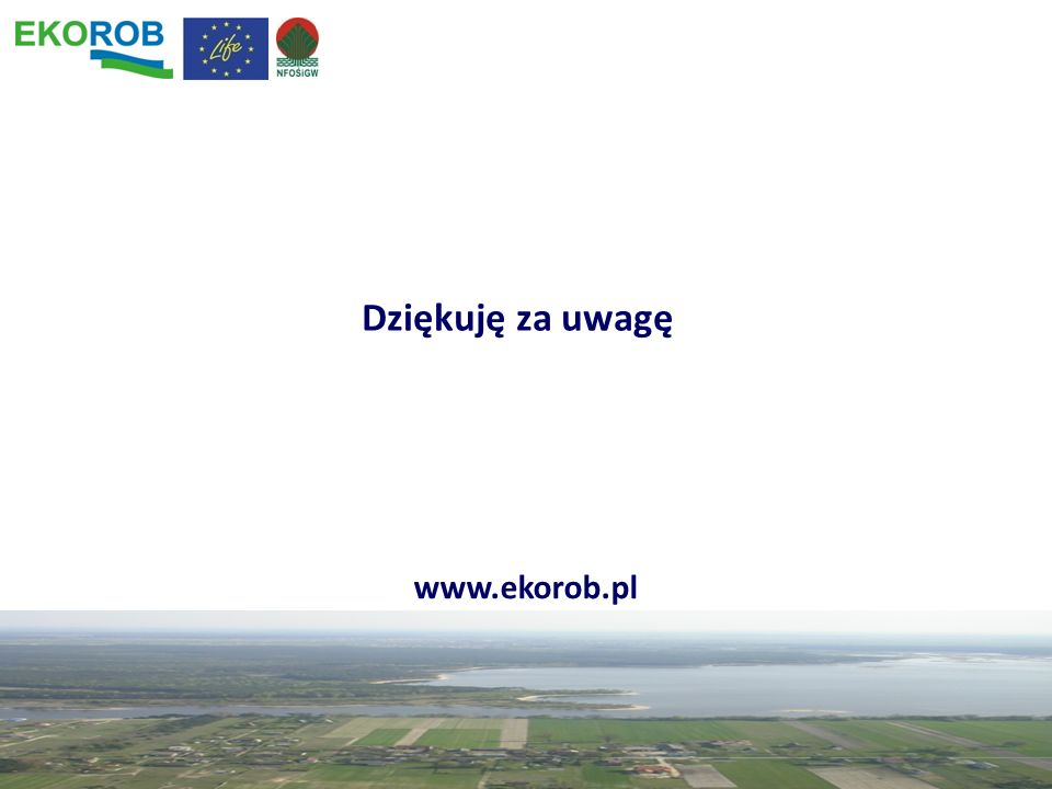 Dziękuję za uwagę www.ekorob.pl