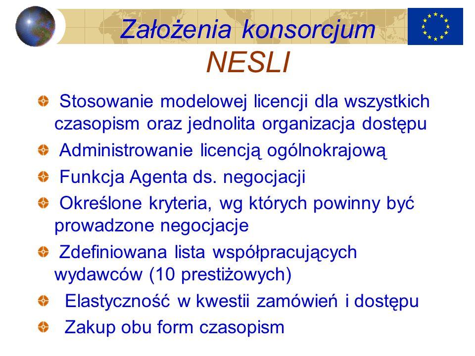 Założenia konsorcjum NESLI Stosowanie modelowej licencji dla wszystkich czasopism oraz jednolita organizacja dostępu Administrowanie licencją ogólnokr