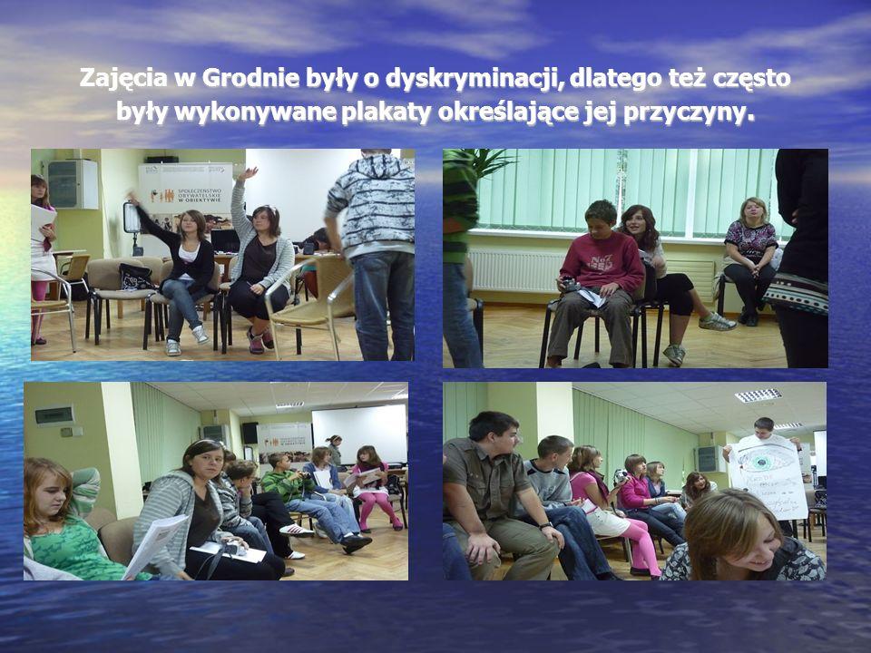 Zajęcia w Grodnie były o dyskryminacji, dlatego też często były wykonywane plakaty określające jej przyczyny.
