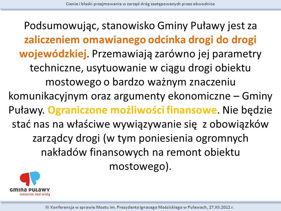 Cienie i blaski przejmowania w zarząd dróg zastępowanych przez obwodnice III Konferencja w sprawie Mostu im.