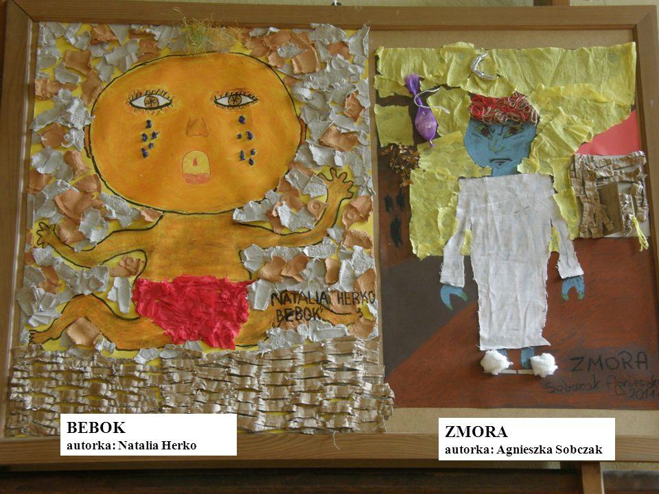 BEBOK autorka: Natalia Herko ZMORA autorka: Agnieszka Sobczak