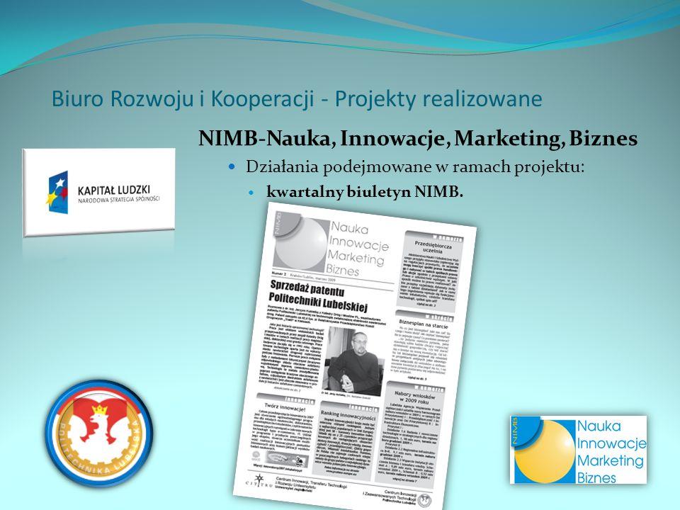 NIMB-Nauka, Innowacje, Marketing, Biznes Działania podejmowane w ramach projektu: kwartalny biuletyn NIMB.