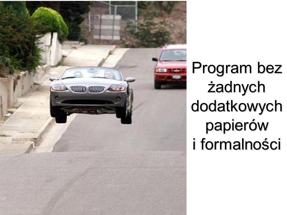 Program bez żadnych dodatkowych papierów i formalności