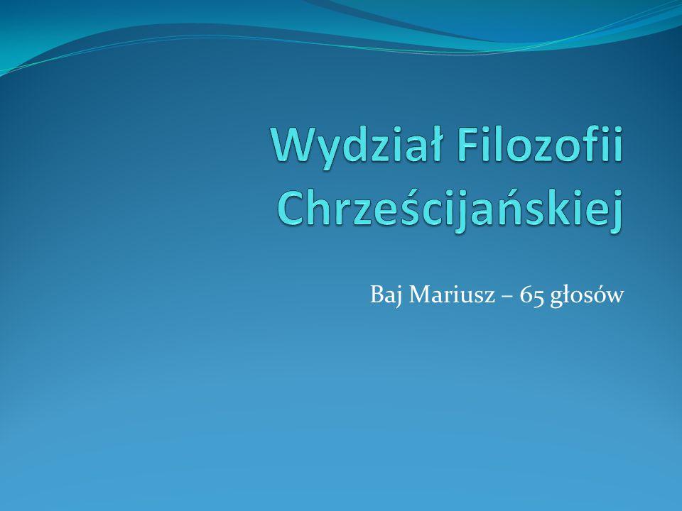 Baj Mariusz – 65 głosów