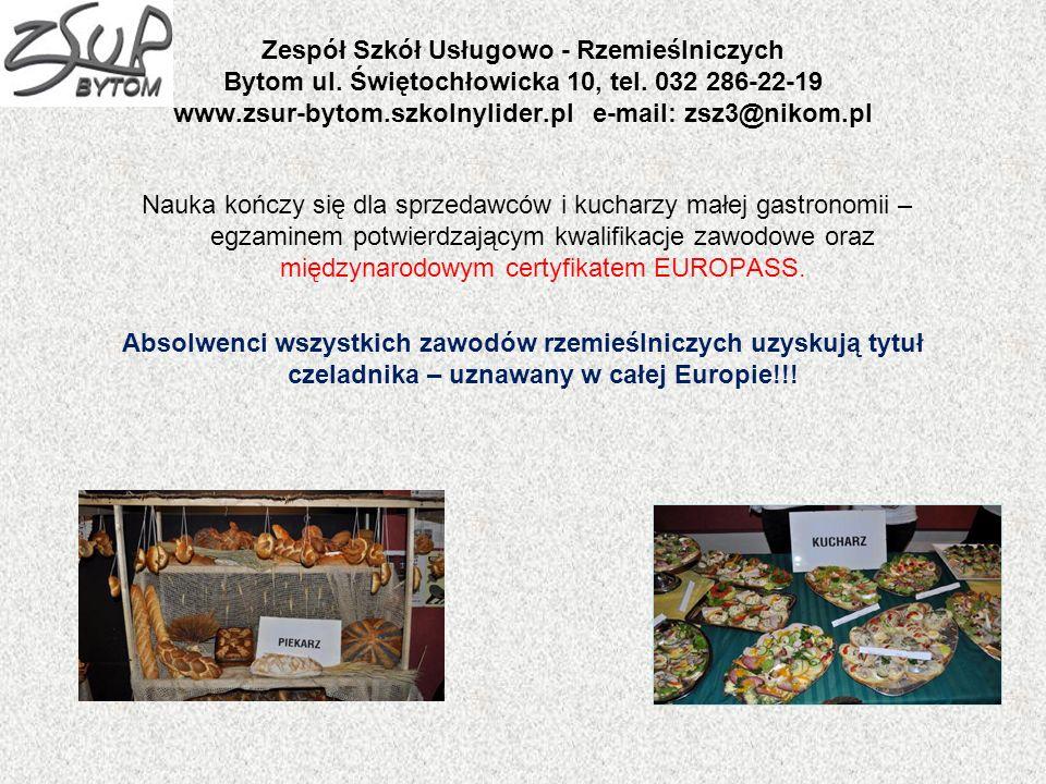 Zespół Szkół Usługowo - Rzemieślniczych Bytom ul. Świętochłowicka 10, tel. 032 286-22-19 www.zsur-bytom.szkolnylider.pl e-mail: zsz3@nikom.pl Nauka ko