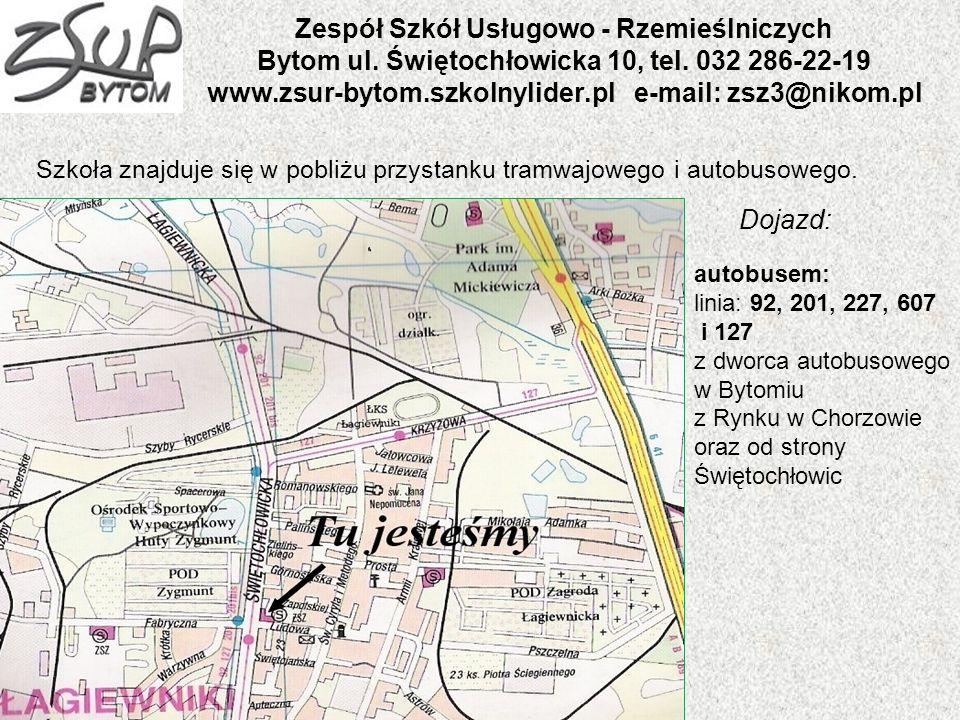 Zespół Szkół Usługowo - Rzemieślniczych Bytom ul. Świętochłowicka 10, tel. 032 286-22-19 www.zsur-bytom.szkolnylider.pl e-mail: zsz3@nikom.pl Szkoła z