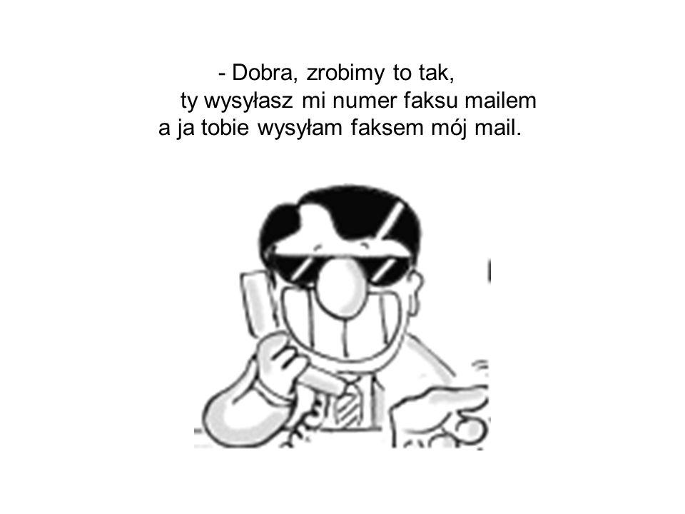 - Co, nie znasz go?