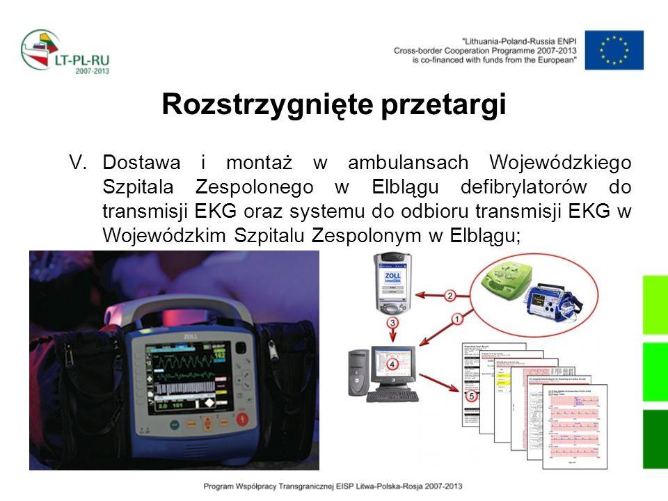 Rozstrzygnięte przetargi V.Dostawa i montaż w ambulansach Wojewódzkiego Szpitala Zespolonego w Elblągu defibrylatorów do transmisji EKG oraz systemu d