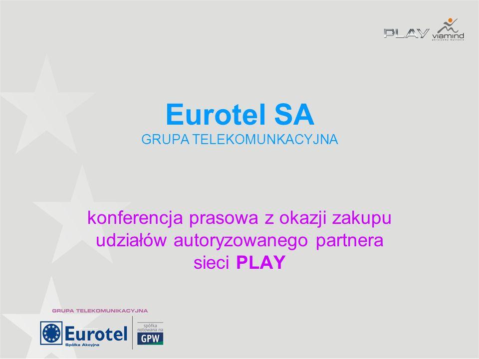 Eurotel SA GRUPA TELEKOMUNKACYJNA konferencja prasowa z okazji zakupu udziałów autoryzowanego partnera sieci PLAY