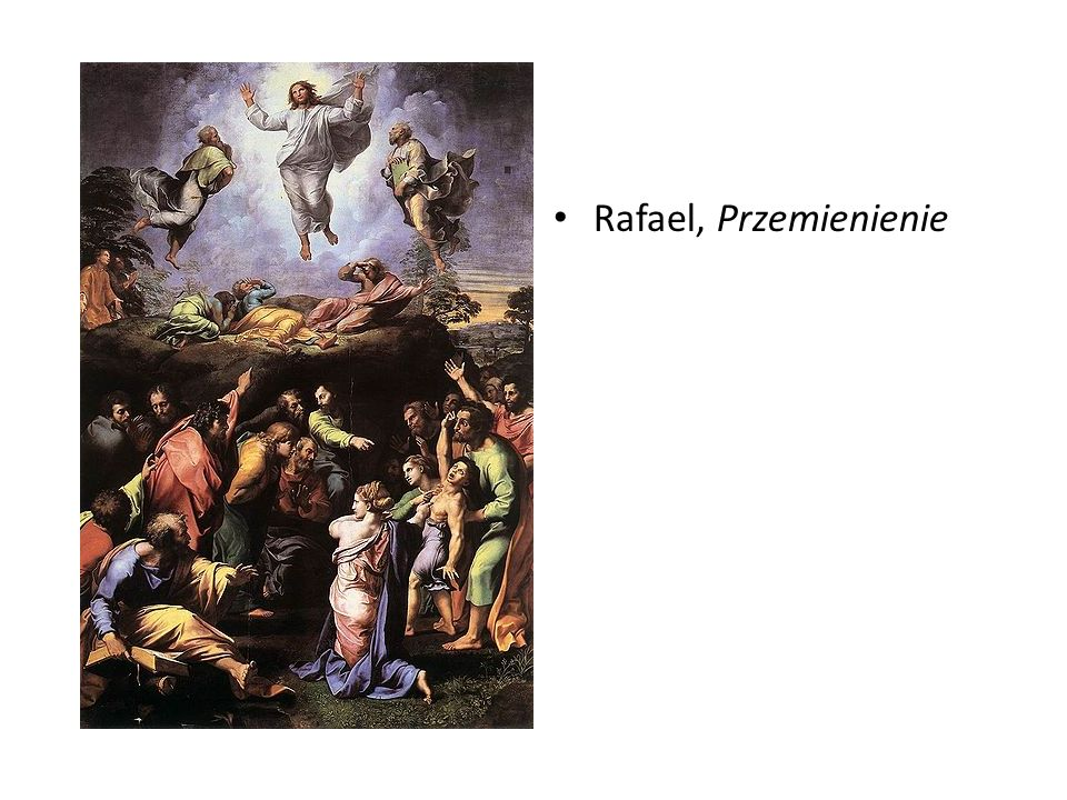 Rafael, Przemienienie