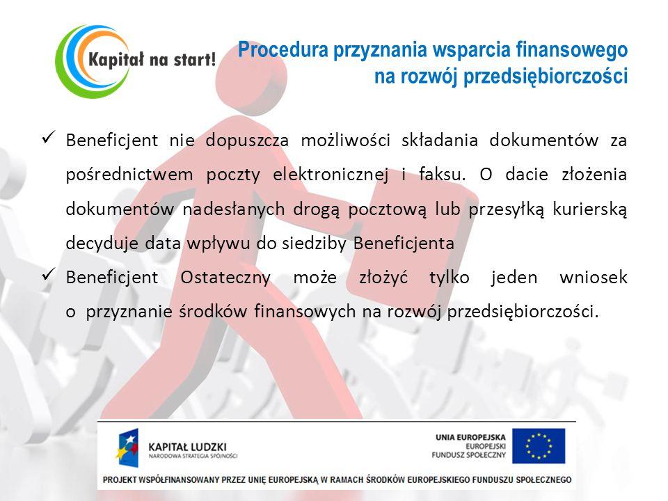 Procedura przyznania wsparcia finansowego na rozwój przedsiębiorczości Beneficjent nie dopuszcza możliwości składania dokumentów za pośrednictwem pocz